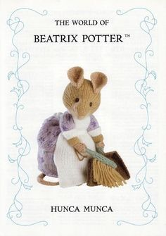 Beatrix Potter Alan Dart Pattern Hunca Munca Mouse Out of Print Beatrix Potter, Knitted Dolls, Crochet Toys, Knit Crochet, Crochet Crafts, Animal Knitting Patterns, Stuffed Animal Patterns, Knitting Projects, Crochet Projects