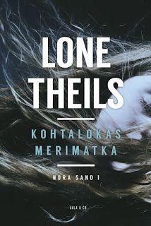 Ullan Luetut kirjat: Lone Theils: Kohtalokas merimatka