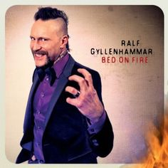 Ralf Gyllenhammar (SWE) - Bed On Fire - Rock, melodie e buone idee [6]