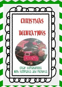 Christmas decorations Craftivities (clear explanations with pictures)
