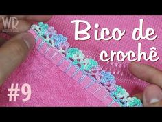 Bico de crochê fácil e completo para iniciante #9 - YouTube great video. I don't understand the language but it is really easy to follow...