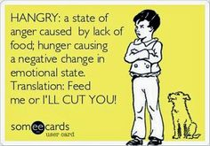 Another definition of Hangry...