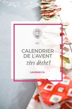 Préparer un calendrier de l'Avent zéro déchet pour toute la famille. #noel #zerodechet #zerowaste Natural Christmas, Noel Christmas, Christmas Is Coming, Christmas Ideas, Zero Waste Home, Party Planning, Activities For Kids, Holiday, Tips