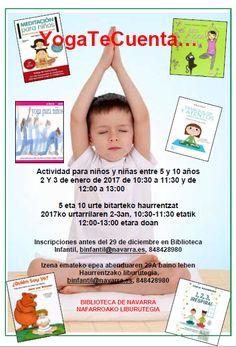 2 Y 3 de enero. Taller de yoga. Actividad para niños y niñas entre 5 y 10 años / Urtarrilaren 2-3an. Yoga tailerra. 5 eta 10 urte bitarteko haurrentzat.