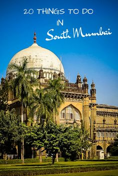 I've never travelled to India but I imagine it to be a complete shock to the senses – in a delightful way. Check out these 20 Things To Do In South Mumbai alone | http://inspiringtravellers.com/20-things-to-do-travel-mumbai/