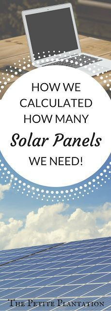 The Petite Plantation: Estimating Your Solar Needs!