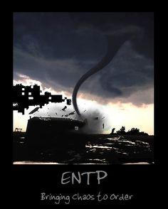 ENTP - Bringing chaos to order