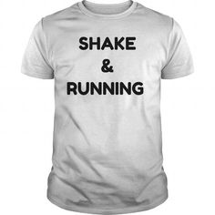 Awesome Running Lovers Tee Shirts Gift for you or your family member and your friend:  SHAKE  RUNNING Tee Shirts T-Shirts