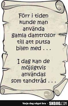 Forr i tiden kunde. Swedish Quotes, Bra Hacks, Lol, Hilarious, Funny, Proverbs, I Laughed, Lyrics, Jokes