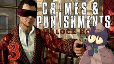 "RUN SHERLOCK RUN! - SHERLOCK HOLMES: CRIMES AND PUNISHMENTS - Part 3 (17:10 - Dodger to Sherlock ""Notice me Sempai!"")"