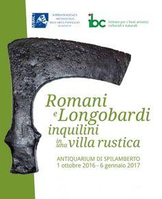 Galleria Medievale: Romani e Longobardi inquilini in una villa rustica