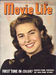 Ingrid Bergman on the cover of Movie Life, April 1946 by Silverbluestar, via Flickr