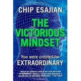 The Victorious Mindset (Paperback)By Chip Esajian