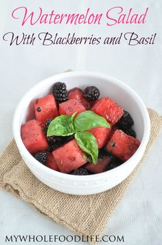 Watermelon Salad with Blackberries and Basil.  So good!  Healthy and refreshing.  Perfect for summer parties.  #vegan #glutenfree #healthyrecipe #salads