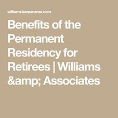 Benefits of the Permanent Residency for Retirees Puerto Armuelles, Panama, Retirement, Benefit, Amp, Life, Panama Hat, Bucket Hat, Panama City