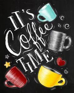 Poster coffee time chalk Кофейный Уголок, Кофейня, Кофейное Меню, Смешной Кофе, Чайное Искусство, Искусство Приготовления Кофе, Кофейные Иллюстрации, Кофейная Живопись
