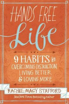 Domesblissity: 9 habits for overcoming distraction, living better & loving more