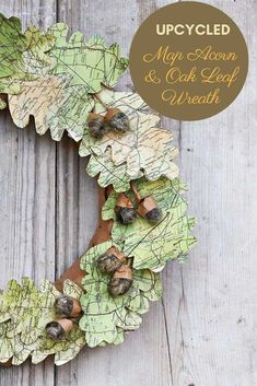 Create some unique fall decor for your home, repurpose some old road maps into a stunning paper oak leaf wreath with felt acorns.    #fallwreath #leafwreath Upcycled Crafts, Diy Crafts, Decor Crafts, Wreath Crafts, Leaf Template, Autumn Crafts, Craft Wedding, Fall Diy, Leaf Shapes