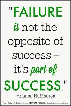 Scheitern ist nicht das Gegenteil des Erfolgs - es ist Teil des Erfolgs.