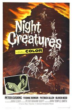 Night Creatures (1962)  Captain Clegg (original title) Stars: Peter Cushing, Yvonne Romain, Patrick Allen, Oliver Reed ~ Director: Peter Graham Scott
