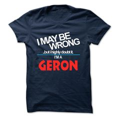 [Cool shirt names] GERON  Shirt design 2016  GERON  Tshirt Guys Lady Hodie  SHARE and Get Discount Today Order now before we SELL OUT  Camping administrators