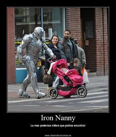 Some days you need extra precautions...Iron Nanny (FOTO)