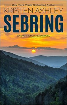 Sebring (The Unfinished Hero Series Book 5) - Kindle edition by Kristen Ashley. Contemporary Romance Kindle eBooks @ Amazon.com.