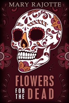 Flowers for the Dead, my Day of the Dead short story available as an ebook