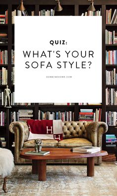 Delightful Quiz: What Kind Of Sofa Should You Really Have?