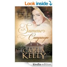 Summer Campaign - Kindle edition by Carla Kelly. Romance Kindle eBooks @ Amazon.com.