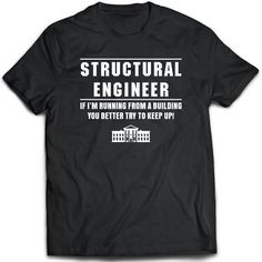9b1dff6a Structural engineer T-Shirt. Structural engineer tee present. Structural engineer  tshirt gift idea