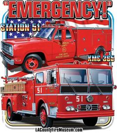 Emergency tv show images | county fire museum http www lacountyfiremuseum com emergencytshirts ...
