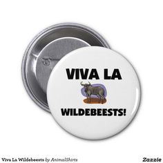 Viva La Wildebeests 2 Inch Round Button