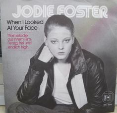 "Jodie Foster ""When I looked at your Face"" RARE 1978 7"""