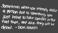 o_o The wise words of Dan Howell a.k.a. Danisnotonfire