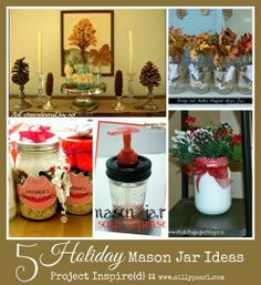 Five Holiday Mason Jar Gift and Decor Ideas - via The Silly Pearl
