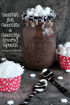 Coconut Hot Chocolate and Chocolate Covered Spoons | Cravings of a Lunatic | Perfect for the holiday season!  #ChristmasWeek