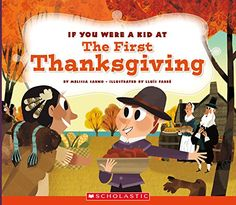 If You Were a Kid at the First Thanksgiving Dinner by Mel... https://www.amazon.com/dp/053123097X/ref=cm_sw_r_pi_dp_x_lkDXybC7ZPFJ6