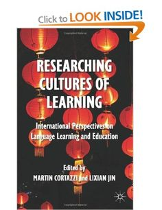 Researching Cultures of Learning: International Perspectives on Language Learning and Education: Amazon.co.uk: Professor Martin Cortazzi, Dr Lixian Jin: Books