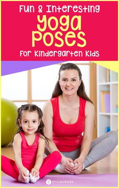 8 Fun Yoga Poses That Your Kindergarten Kid Will Enjoy And Benefit From #kids #Yoga #poses