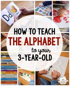 how to teach the alphabet to your 3-year-old More