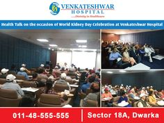 Health talk on the occasion of World kidney Day Celebration at Venkateshwar Hospital www.venkateshwarhospitals.com #VenkateshwarHospital #Hospital #HospitalinDwarka #Health #KidneyDay #WorldKidneyday