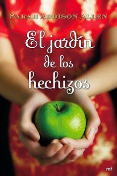 La Guardia de Los Libros : El Jardín de los Hechizos, Sarah Addison Allen