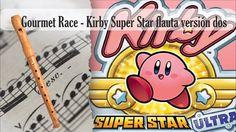 Partitura Gourmet Race - Kirby Super Star flauta versión dos Flauta Dulce