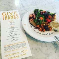 Thank you @cafegratitude for this lovely meal. #givethanks2016