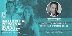 How To Produce A Winning Infomercial with Kevin Harrington - Brand Builders Group Kevin Harrington, Building A Personal Brand, Take The Stairs, American Legend, See On Tv, S Stories, Inspire Others, Personal Branding