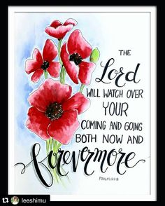"""Amen  beautiful reminder  - @Regrann from @communityofchristiancreatives -  Eunice @leeshimu wow!! The colors and the poppies are so pretty!! Just gorgeous  . Please give @leeshimu a follow and see her other beautiful artwork  . #Repost @leeshimu with @repostapp.  Psalm 121:8 """"The Lord will watch over your coming and going both now and forevermore""""  Dear Friends As we enter into the weekend my prayer for you is that the Lord will watch over you and your loved ones. Let's take time to enjoy…"""
