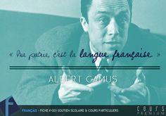 « Ma patrie, c'est la langue française. » Albert Camus