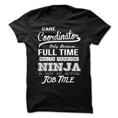 Care Coordinator T Shirts, Hoodies. Get it now ==► https://www.sunfrog.com/LifeStyle/Care-Coordinator-65829646-Guys.html?57074 $21.99