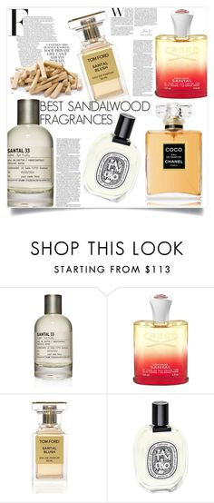 """Best Sandalwood Fragrances"" by martso ❤ liked on Polyvore featuring beauty, Le Labo, Creed, Tom Ford, Diptyque, Chanel, fragrance, beautyset and sandalwood"